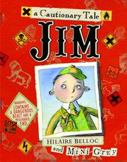 JIM, WHO RAN AWAY FROM HIS NURSE, AND WAS EATEN BY A LION by Hilaire Belloc