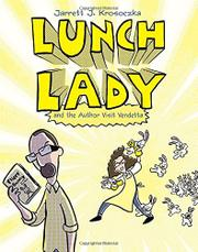 Cover art for LUNCH LADY AND THE AUTHOR VISIT VENDETTA