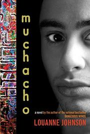 MUCHACHO by LouAnne Johnson