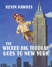 Cover art for THE WICKED BIG TODDLAH GOES TO NEW YORK