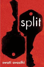 SPLIT by Swati Avasthi