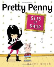 PRETTY PENNY SETS UP SHOP by Devon Kinch