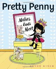PRETTY PENNY MAKES ENDS MEET by Devon Kinch