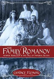 THE FAMILY ROMANOV by Candace Fleming