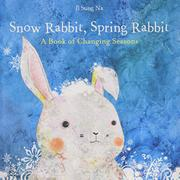 Book Cover for SNOW RABBIT, SPRING RABBIT