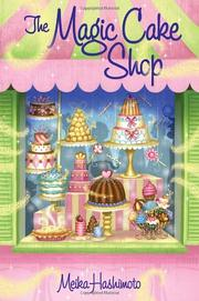 THE MAGIC CAKE SHOP by Meika Hashimoto
