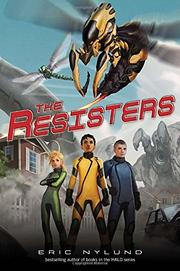 THE RESISTERS by Eric Nylund