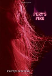 FURY'S FIRE by Lisa Papademetriou