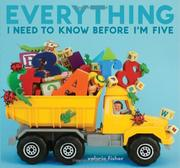 Book Cover for EVERYTHING I NEED TO KNOW BEFORE I'M FIVE