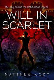 WILL IN SCARLET by Matthew Cody