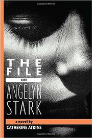 Book Cover for THE FILE ON ANGELYN STARK