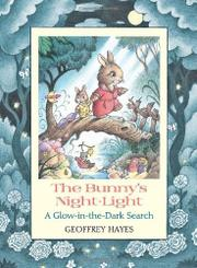 Book Cover for THE BUNNY'S NIGHT-LIGHT