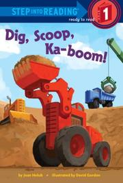 DIG, SCOOP, KA-BOOM! by Joan Holub