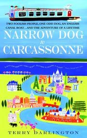NARROW DOG TO CARCASSONNE by Terry Darlington