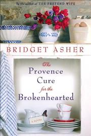 Cover art for THE PROVENCE CURE FOR THE BROKENHEARTED