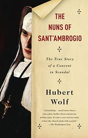 THE NUNS OF SANT'AMBROGIO by Hubert Wolf