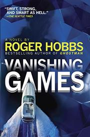 VANISHING GAMES by Roger Hobbs
