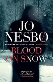 BLOOD ON SNOW by Jo Nesbø