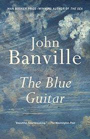 THE BLUE GUITAR by John Banville