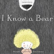 I KNOW A BEAR by Mariana Ruiz Johnson