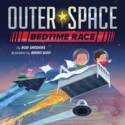 OUTER SPACE BEDTIME RACE by Rob Sanders