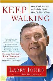 KEEP WALKING by Larry Jones