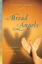 THE BREAD OF ANGELS by Stephanie Saldaña