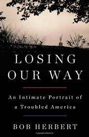LOSING OUR WAY by Bob Herbert
