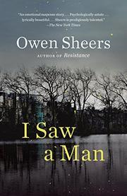 I SAW A MAN by Owen Sheers