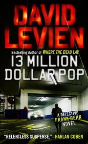 13 MILLION DOLLAR POP by David Levien