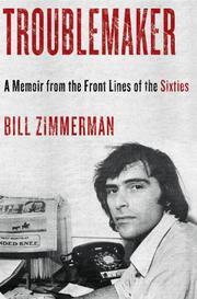 TROUBLEMAKER by Bill Zimmerman