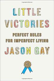 LITTLE VICTORIES by Jason Gay