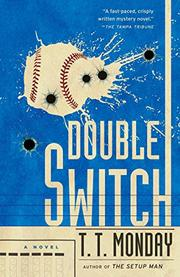 DOUBLE SWITCH by T.T. Monday