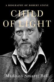 CHILD OF LIGHT by Madison Smartt Bell