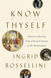 KNOW THYSELF by Ingrid Rossellini