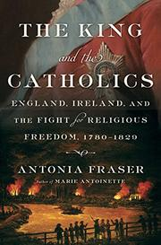 THE KING AND THE CATHOLICS by Antonia Fraser