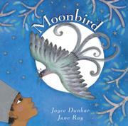 MOONBIRD by Joyce Dunbar