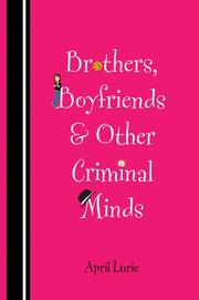 Book Cover for BROTHERS, BOYFRIENDS, & OTHER CRIMINAL MINDS