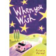 WHEN YOU WISH by Kristin Harmel