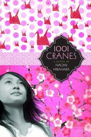 1001 CRANES by Naomi Hirahara