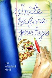 WRITE BEFORE YOUR EYES by Lisa Williams Kline