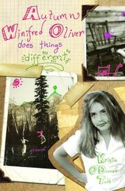 AUTUMN WINIFRED OLIVER DOES THINGS DIFFERENT by Kristin O'Donnell Tubb