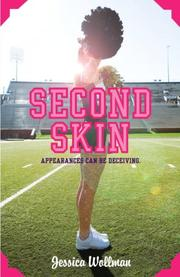 SECOND SKIN by Jessica Wollman