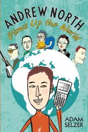 Book Cover for ANDREW NORTH BLOWS UP THE WORLD