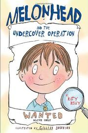 Book Cover for MELONHEAD AND THE UNDERCOVER OPERATION