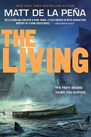 THE LIVING by Matt de la Peña