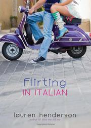 FLIRTING IN ITALIAN by Lauren Henderson