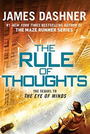 THE RULE OF THOUGHTS by James Dashner