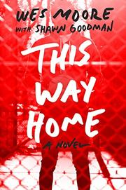 THIS WAY HOME by Wes Moore