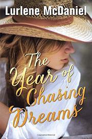 THE YEAR OF CHASING DREAMS by Lurlene McDaniel